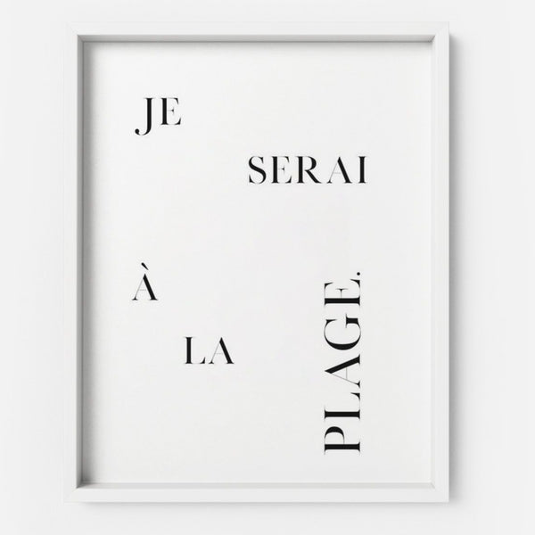 Je serai à la plage - THE PRINTABLE CONCEPT - Printable art posterDigital Download -