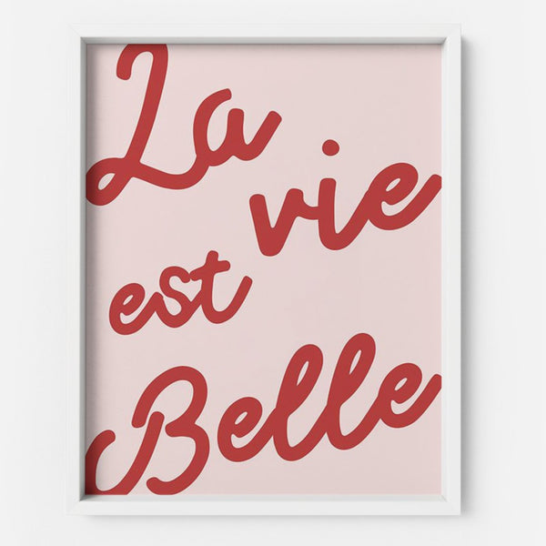 La vie est belle - THE PRINTABLE CONCEPT - Printable art posterDigital Download -