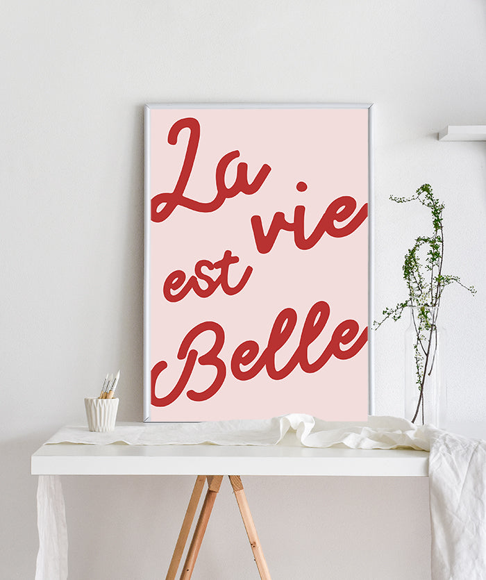 La Vie est Belle, A pink and Red typography Poster with a modern twist Pink and Red word Wall Art, French quote poster