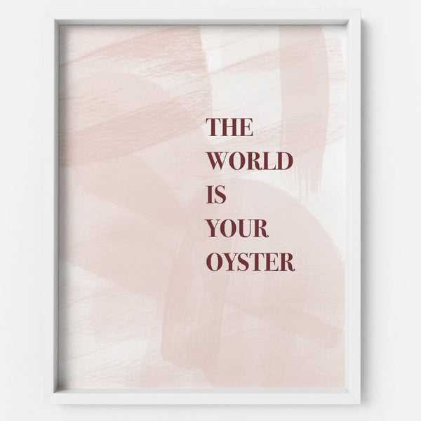 The World is your Oyster - THE PRINTABLE CONCEPT - Printable art posterDigital Download -