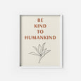 Be Kind To Humankind - THE PRINTABLE CONCEPT - Printable art posterDigital Download -
