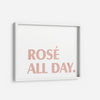 Rosé All Day - THE PRINTABLE CONCEPT - Printable art posterDigital Download -