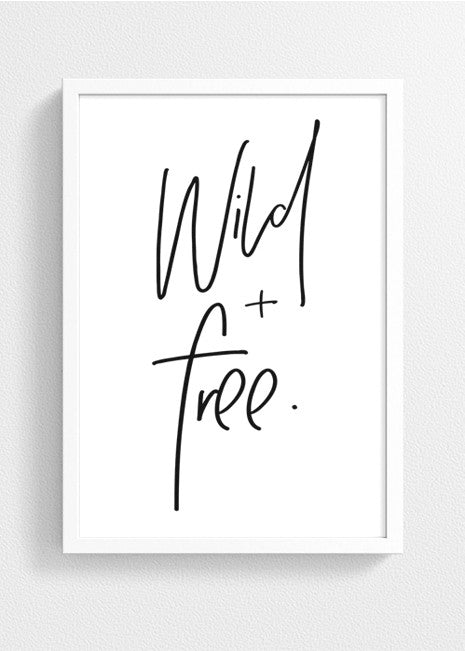 Wild and Free | Printable Wall Art - Typography Poster -Gypsy artworks scandinavian minimal art print