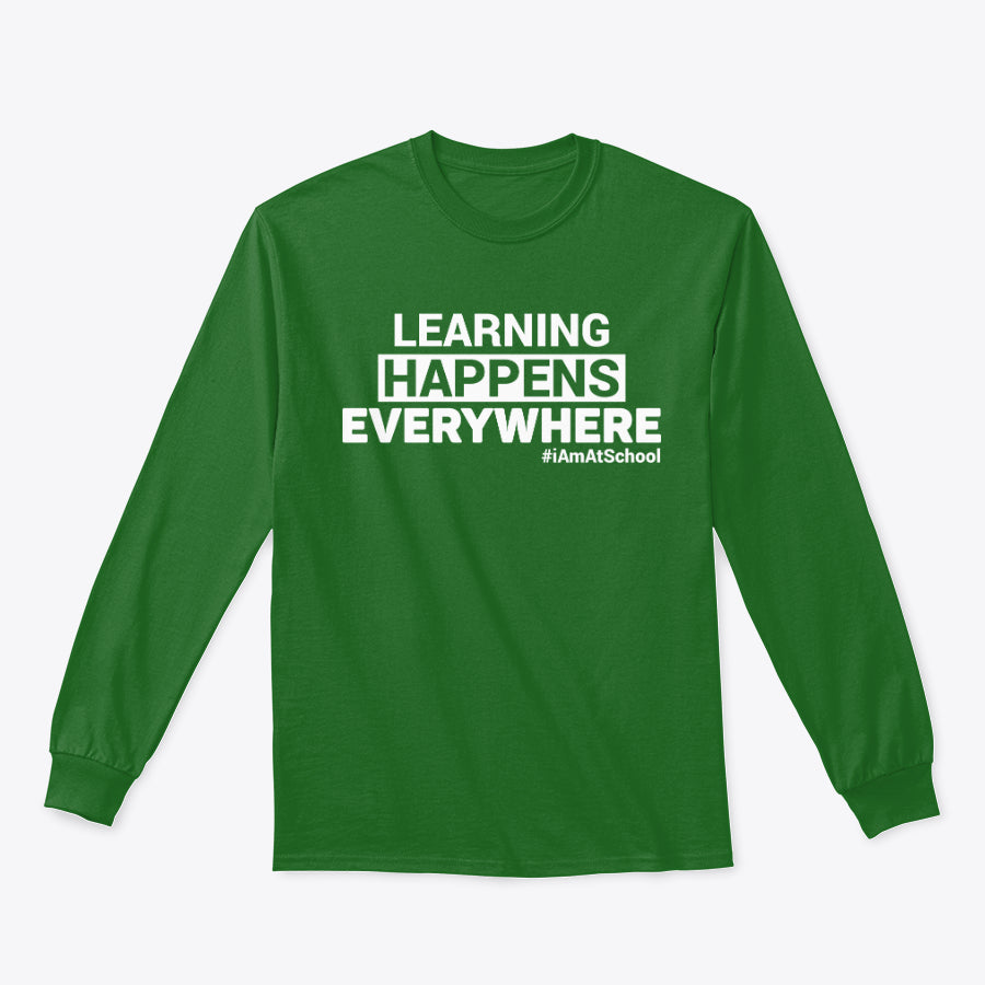 Long Sleeve Learning Happens Everywhere New Arrival
