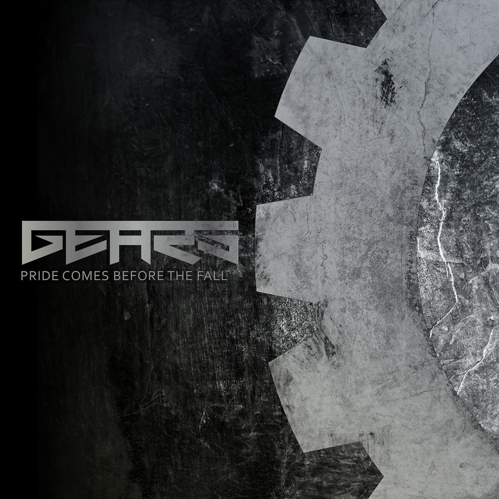 GEARS: Pride Comes Before The Fall EP [2015] (DIGITAL DOWNLOAD)