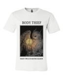 Body Thief : Night Owls Tee