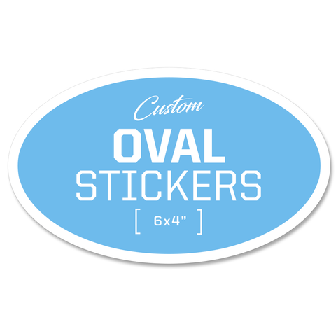 Custom Oval Stickers - 6x4""