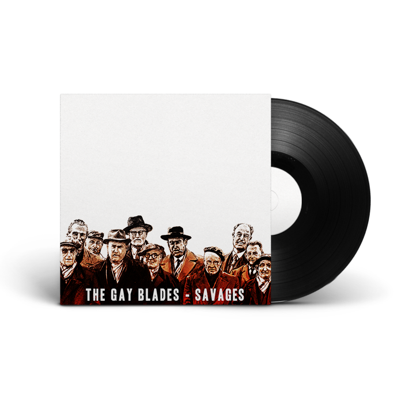 The Gay Blades : Savages (Test Press)