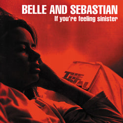 Belle & Sebastian - If You're Feeling Sinister (Red)
