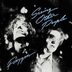 Foxygen - Seeing Other People (Clear)
