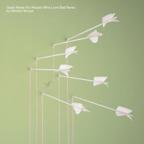 MODEST MOUSE - GOOD NEWS FOR PEOPLE WHO LOVE BAD NEW