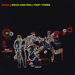 Ozma - Rock and Roll Part Three (Red Yellow Vinyl)