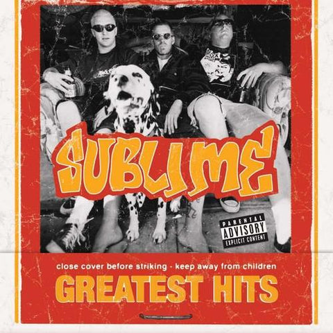 SUBLIME - SUBLIME GREATEST HITS