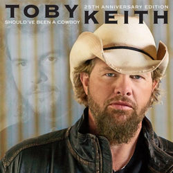 TOBY KEITH - SHOULDVE BEEN A COWBOY