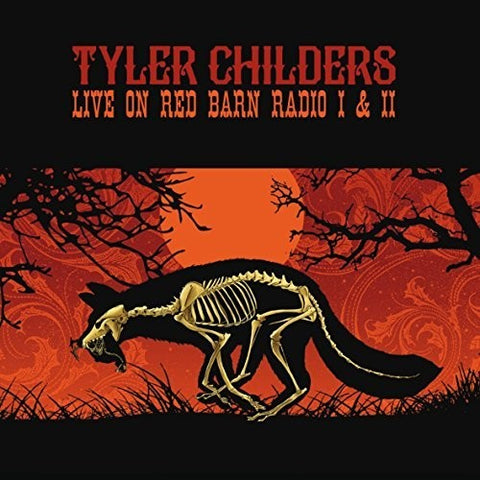 Tyler Childers - Live on Red Barn Radio I & II