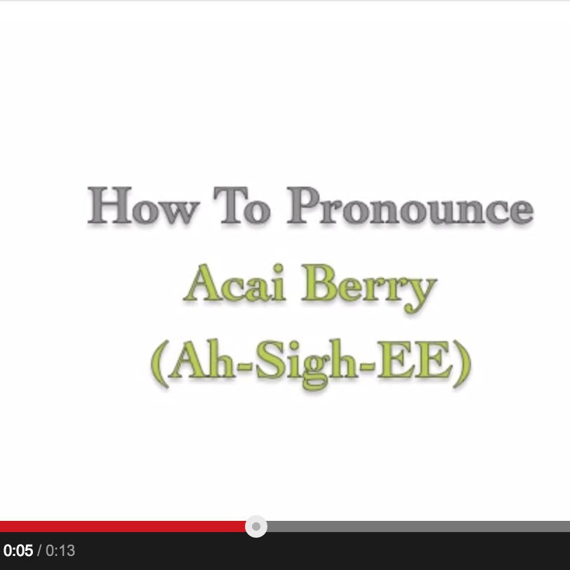 How To Pronounce Acai Berry