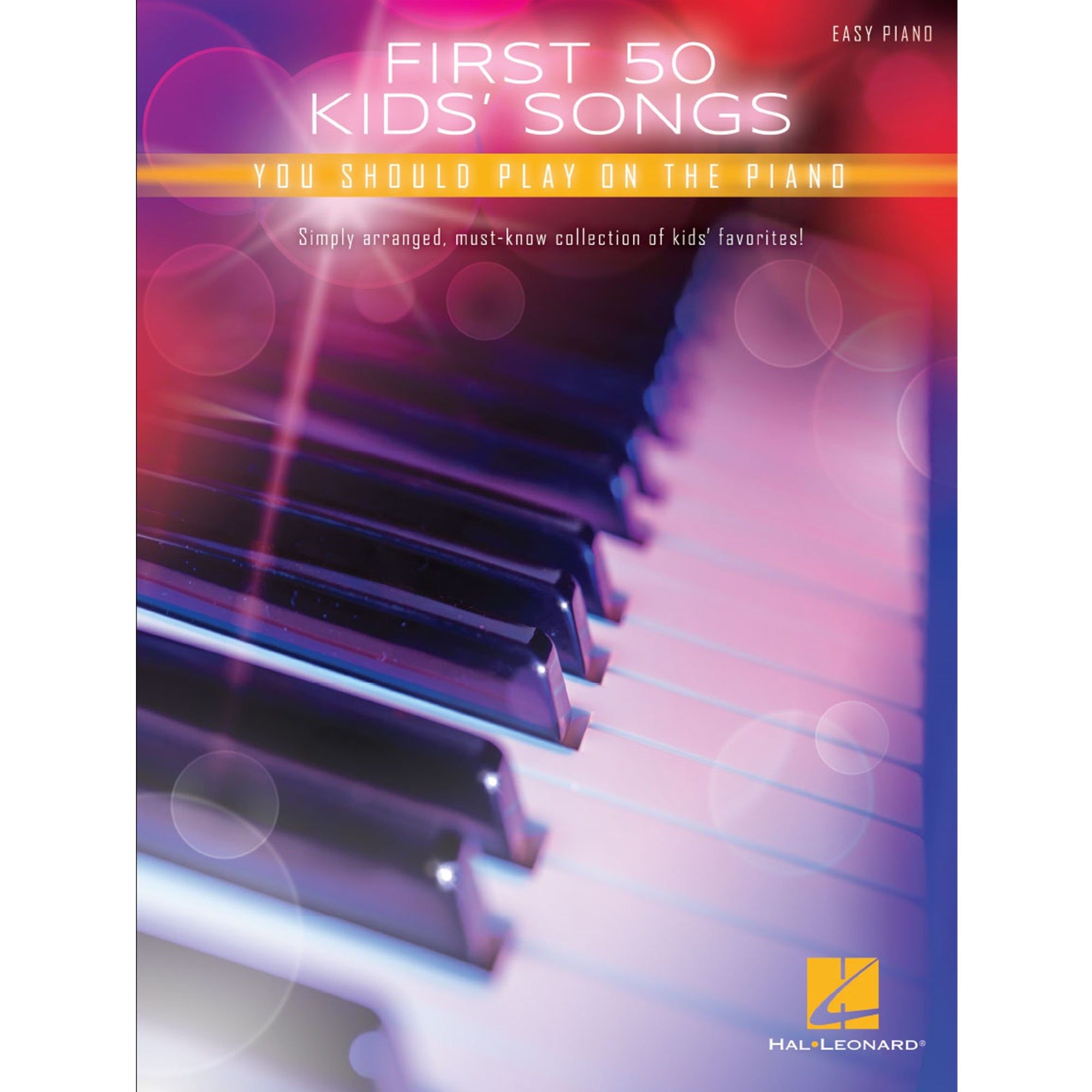 HAL LEONARD 196071 First 50 Kids' Songs You Should Play on Piano