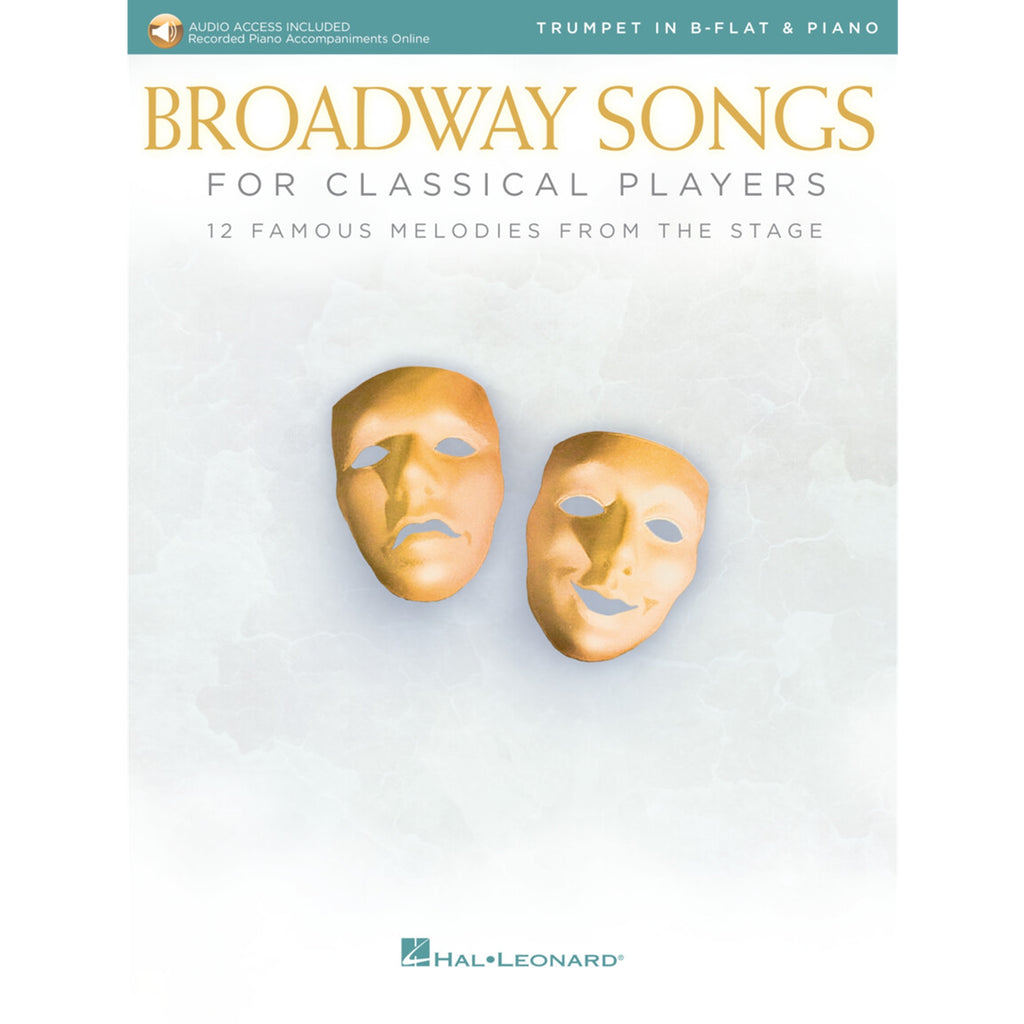 HAL LEONARD 265894 Broadway Songs for Classical Players - Trumpet and Piano