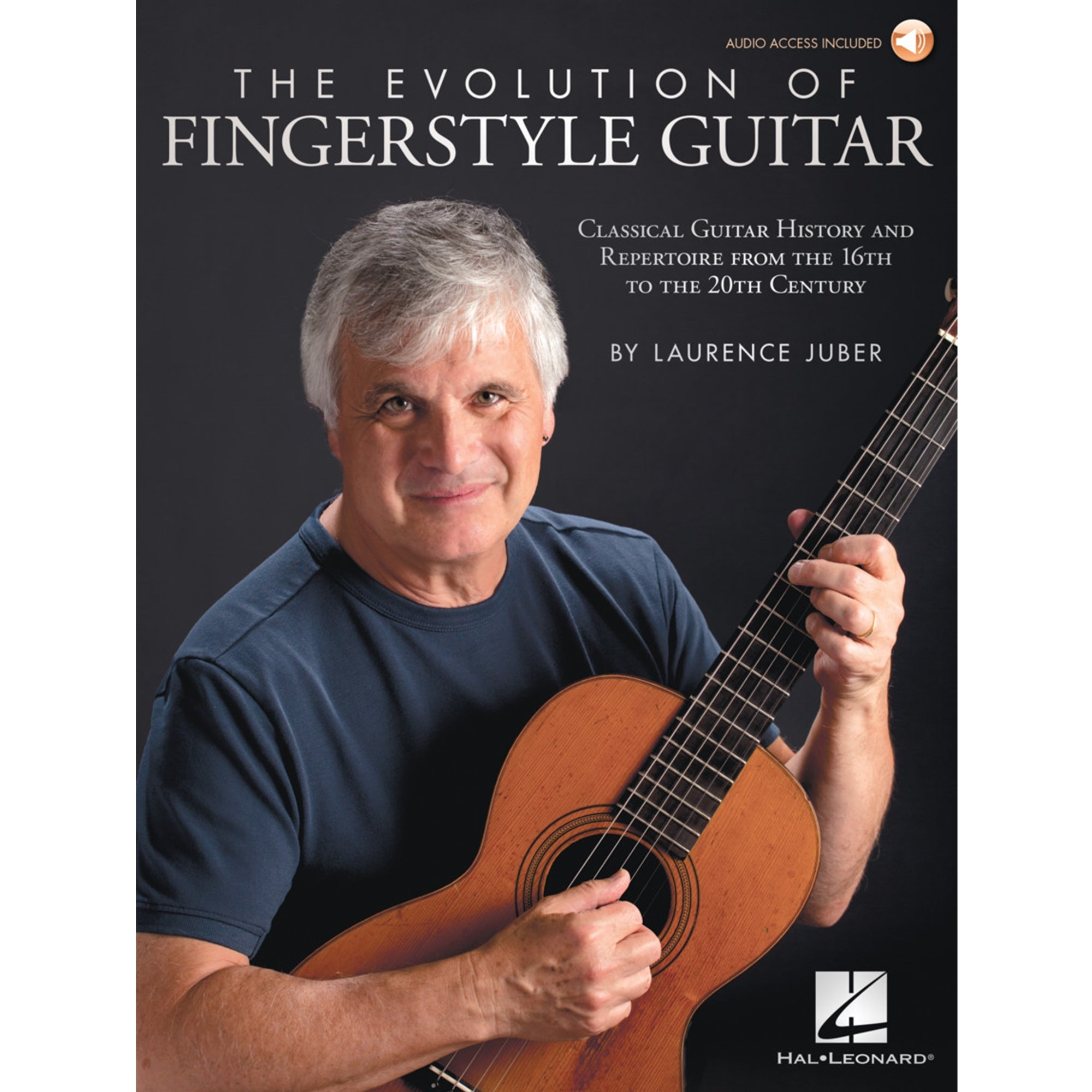 HAL LEONARD 283983 The Evolution of Fingerstyle Guitar