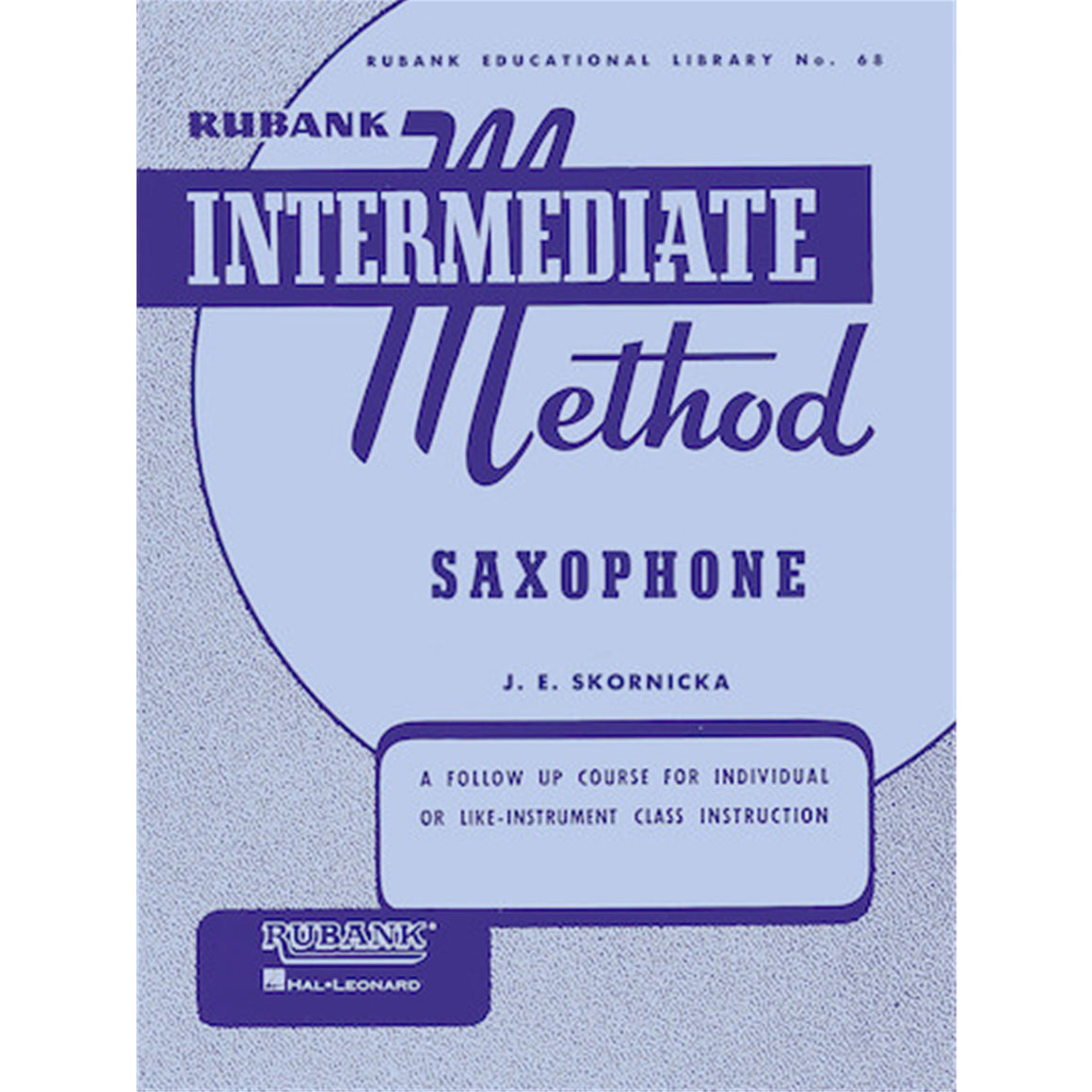 HAL LEONARD HL04470200 Rubank Intermediate Method - Saxophone