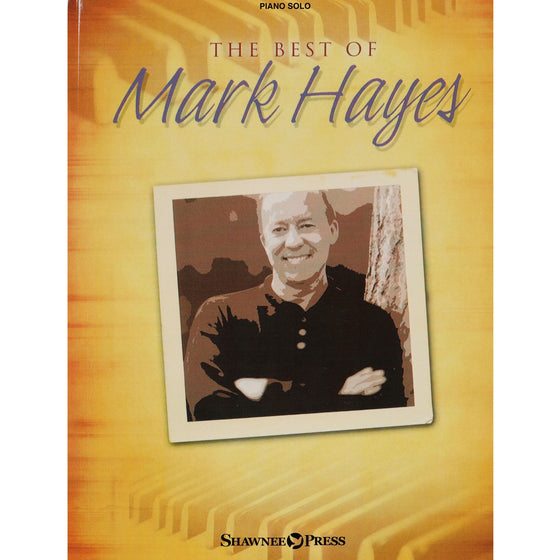 HAL LEONARD 35022779 The Best of Mark Hayes
