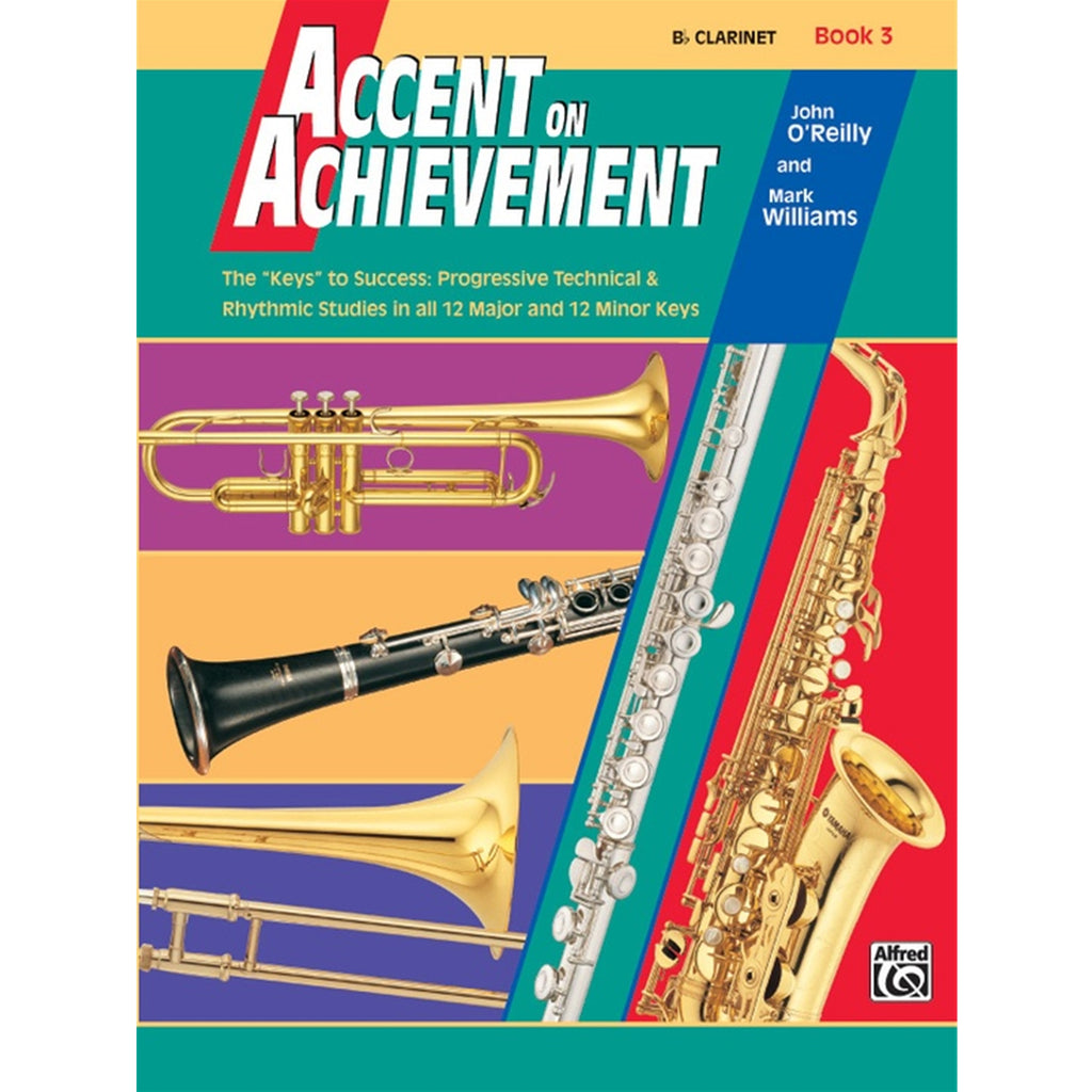 ALFRED 18056 Accent on Achievement, Book 3 [B-Flat Clarinet]