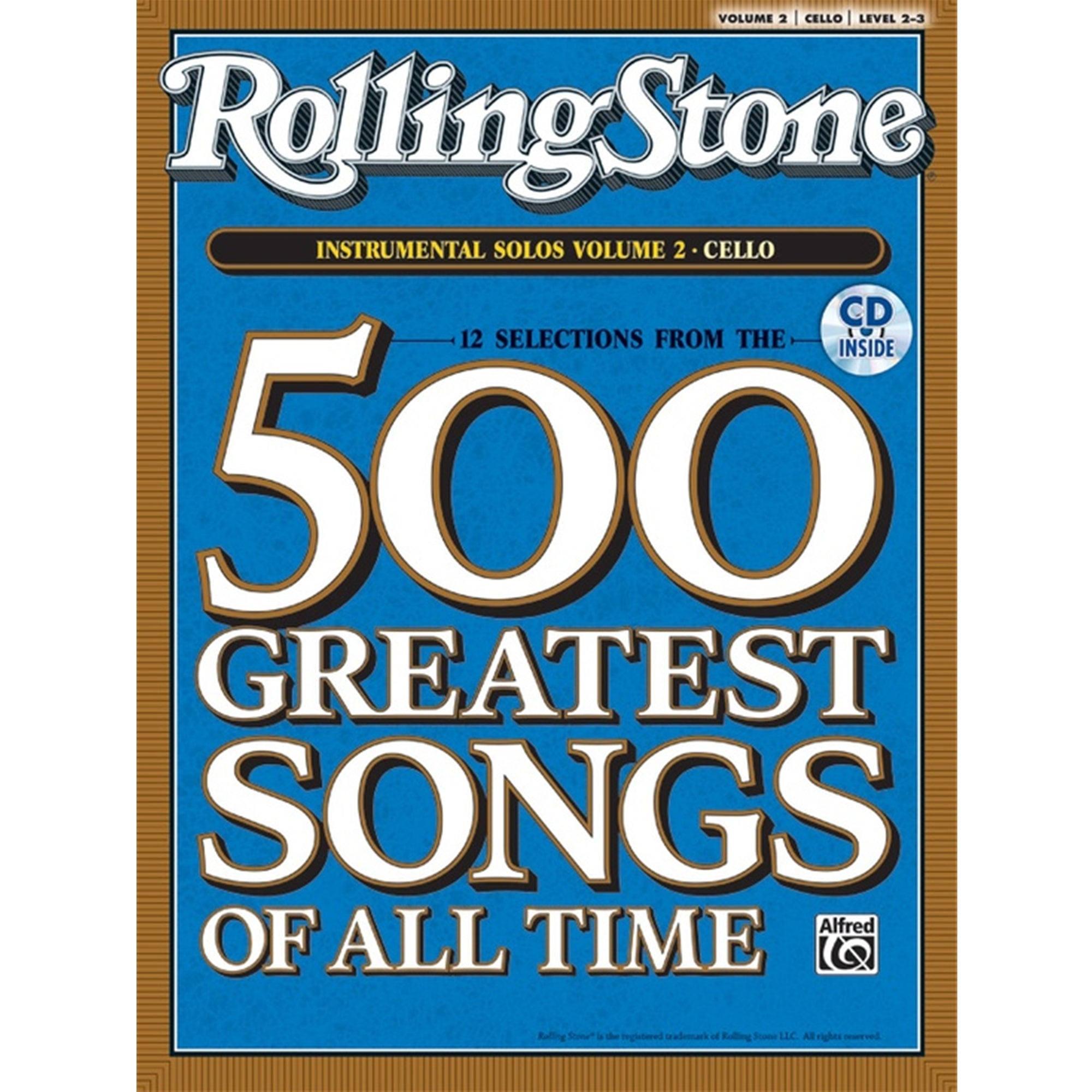 ALFRED 30872 Rolling Stone's 500 Greatest Songs of All Time: Instrumental Solos for Cello Volume 2