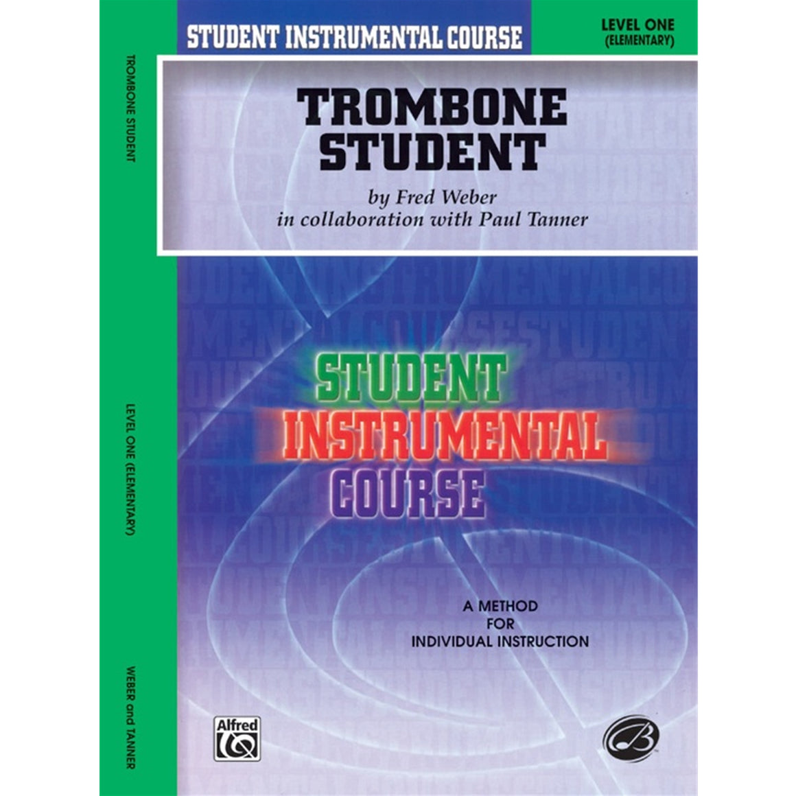 ALFRED BIC00156A Student Instrumental Course: Trombone Student, Level I [Trombone]