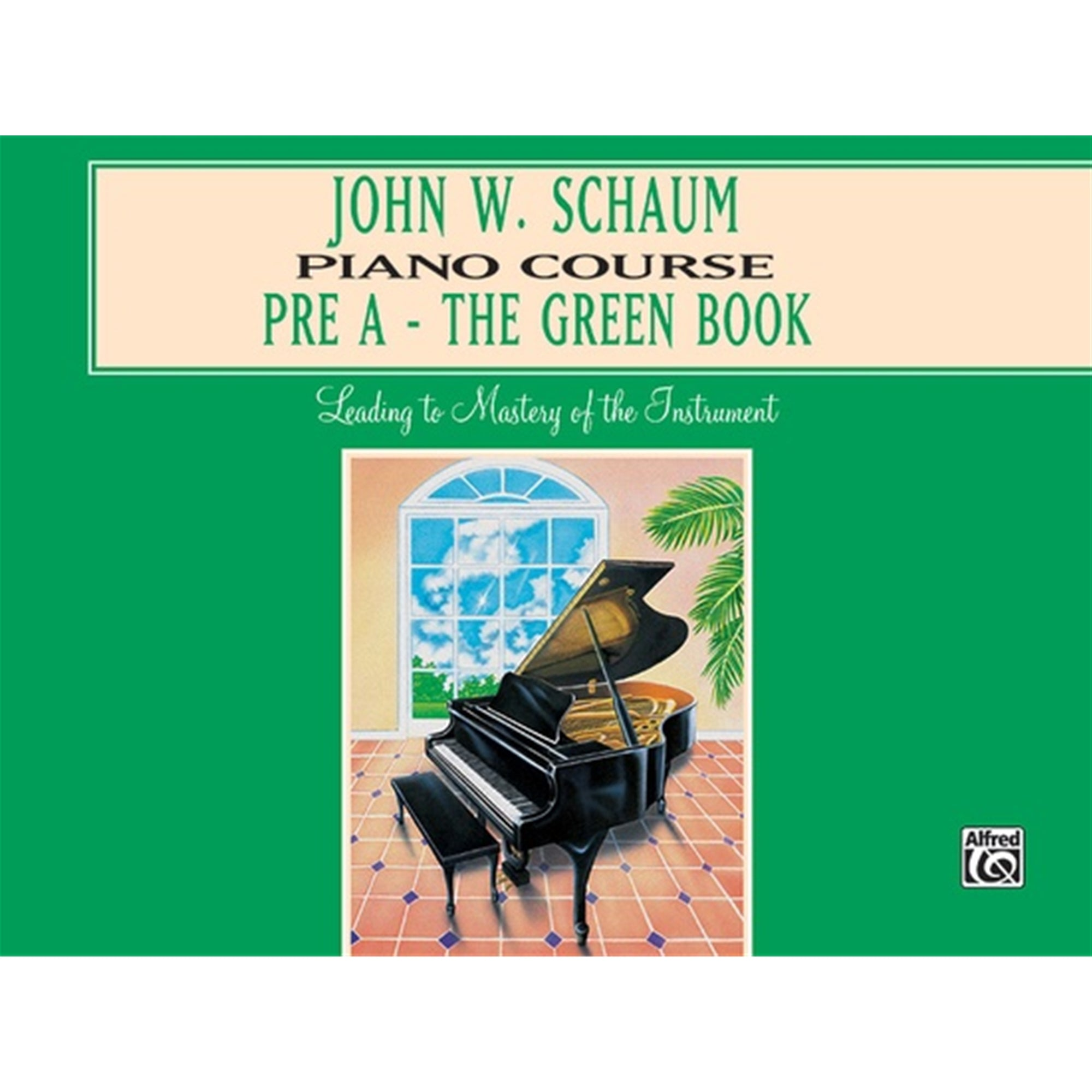 ALFRED 00EL00165A John W. Schaum Piano Course, Pre-A: The Green Book [Piano]