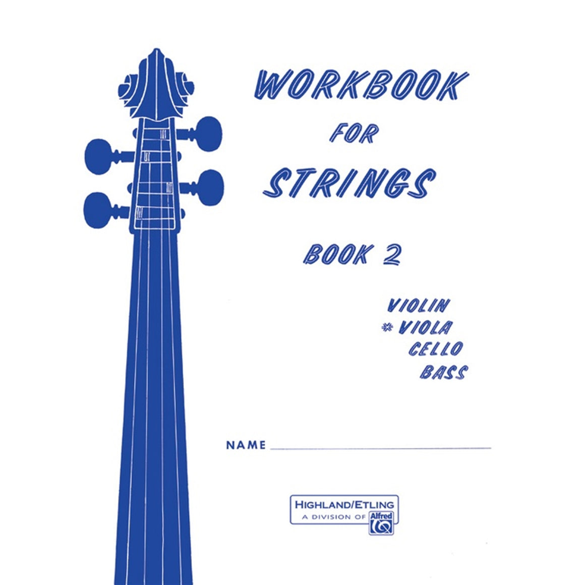 ALFRED 00-13175 Workbook for Strings Book 2 Viola