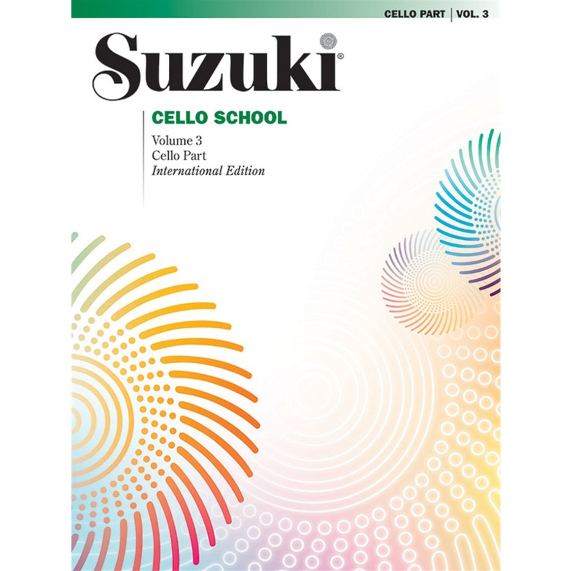 ALFRED 000483S Suzuki Cello School Cello Part, Volume 3 [Cello]