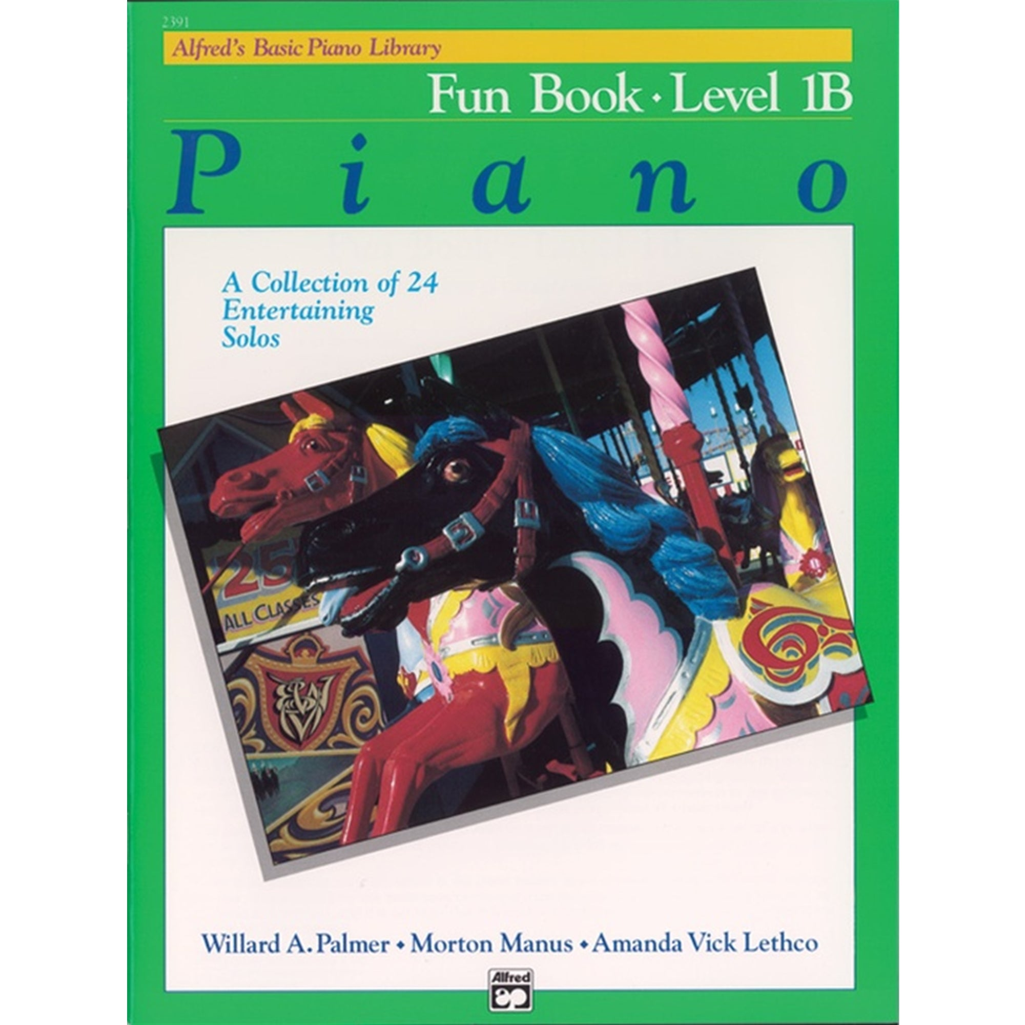 ALFRED 2391 Alfred's Basic Piano Library: Fun Book 1B