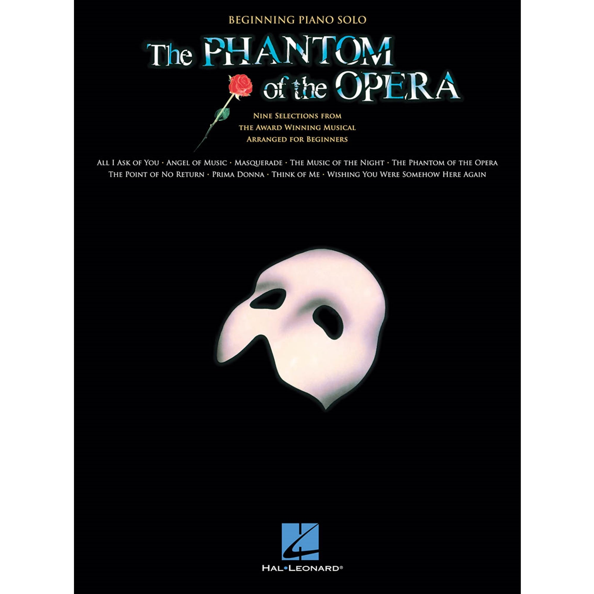 HAL LEONARD 103239 The Phantom of the Opera Beginning Piano Solo