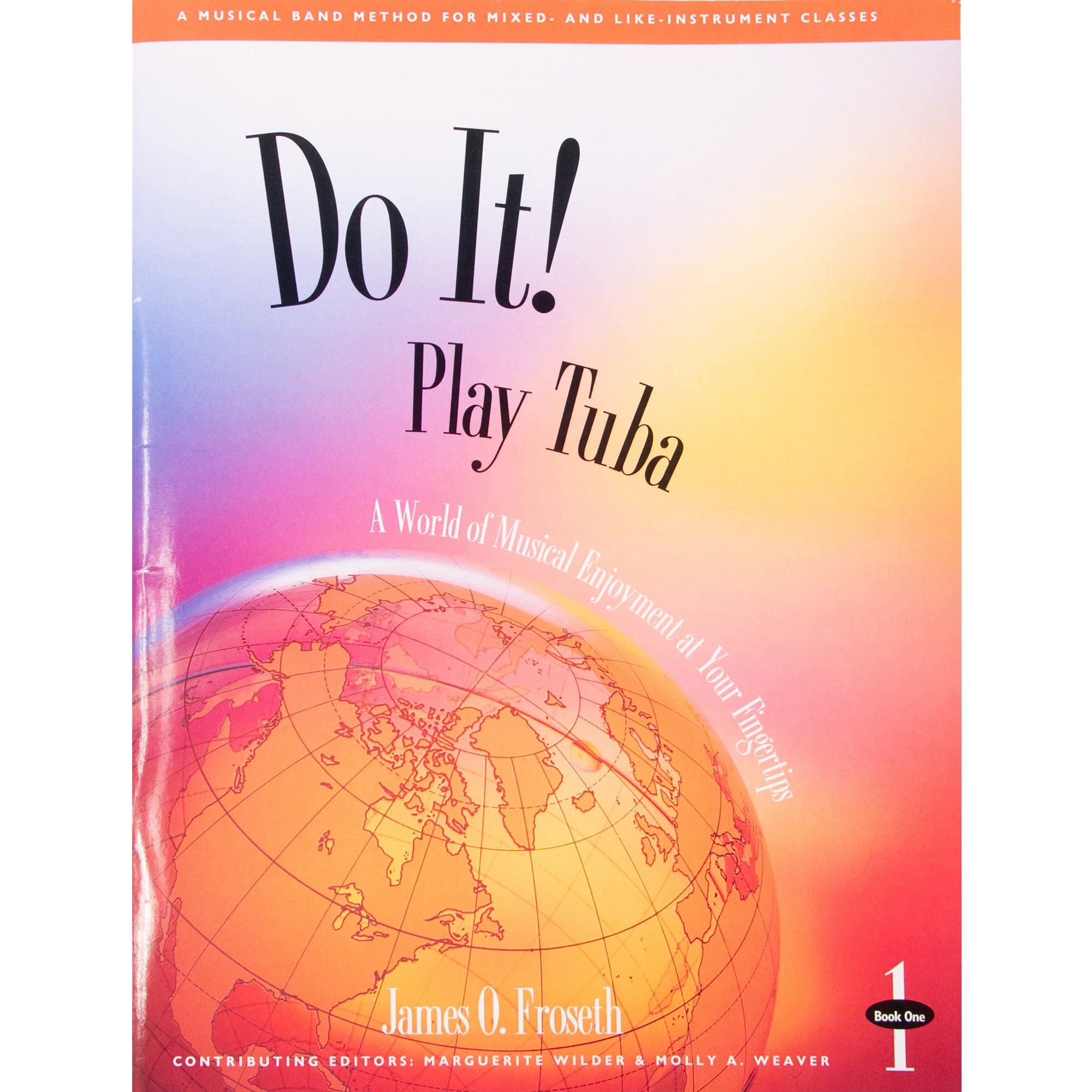 GIA PUBLISHER M482 Do it! Play Tuba Book 1 w/ MP3s