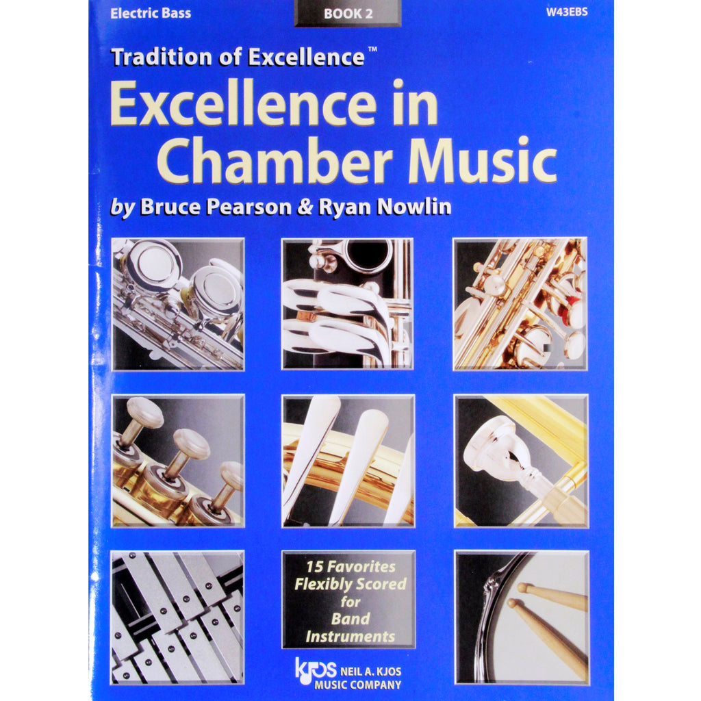 KJOS W43EBS TOE Excellence in Chamber Music Book 2 Electric Bass