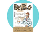 Dr. Poo - The Scoop on Comfortable Poop