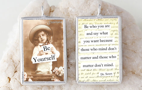 Be Yourself Soldered Art Charm