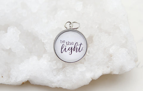Be The Light Bubble Charm