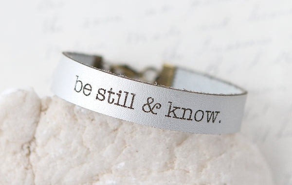 Be Still and Know Leather Bracelet