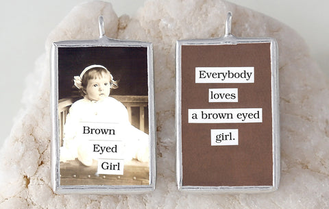 Brown Eyed Girl Soldered Art Charm