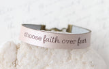 Choose Faith Over Fear Leather Bracelet