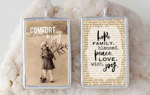 Comfort and Joy Soldered Art Charm