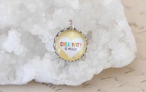 Creativity Is Messy Bubble Charm