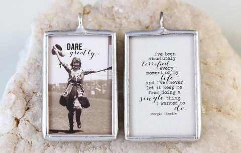 Dare Greatly Soldered Art Charm