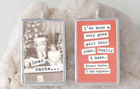 Dear Santa Soldered Art Charm