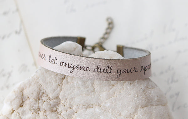Never Let Anyone Dull Your Sparkle Leather Bracelet