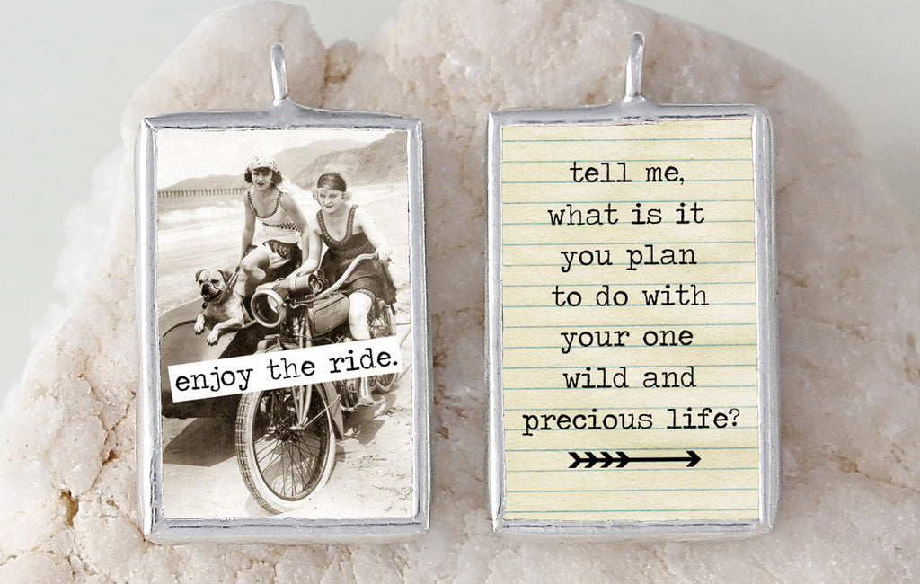 Enjoy the Ride Soldered Art Charm