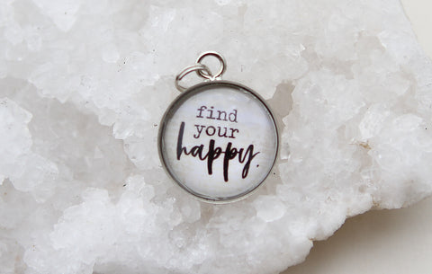 Find Your Happy Bubble Charm