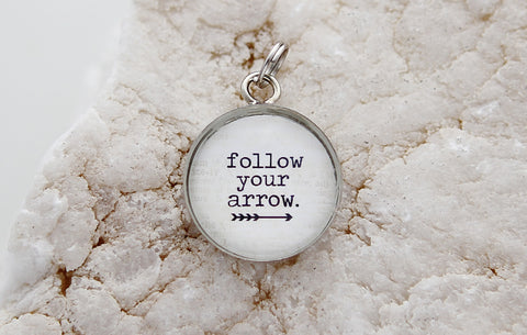 Follow Your Arrow Bubble Charm