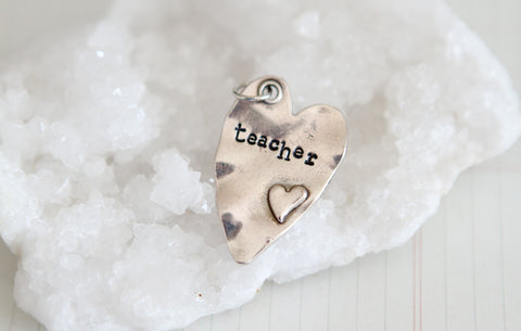 Hand Stamped Rustic Heart Teacher Charm